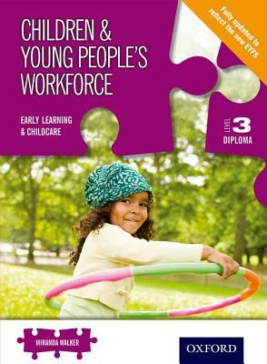 Children & Young People's Workforce Early Learning & Childcare Level 3 Diploma