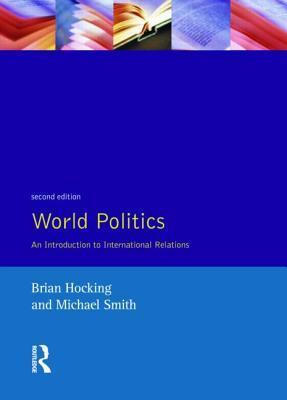 World Politics: An Introduction to International Relations