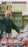 The Way Through The Woods (Inspector Morse, #10)
