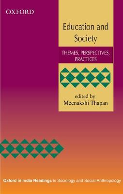 Education and Society: Themes, Perspectives, Practices