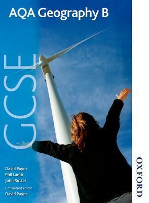 Aqa Geography B Gcse: Student Book (Aqa Gcse Student Book)