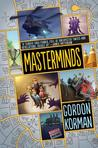 Masterminds by Gordon Korman