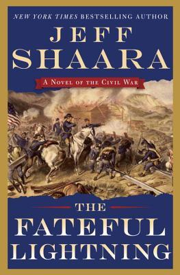 The fateful lightning by jeff shaara 23164911 fandeluxe Choice Image