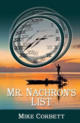 Mr. Nachron's List by Mike Corbett