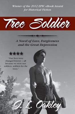 Tree Soldier by J.L. Oakley