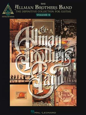 The Allman Brothers Band The Definitive Collection for Guitar Volume