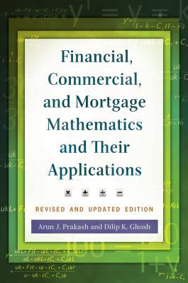 Financial, Commercial, and Mortgage Mathematics and Their Applications, 2nd Edition