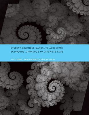 Student Solutions Manual to Accompany Economic Dynamics in Discrete Time