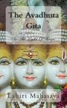 The Avadhuta Gita: In the Light of Kriya