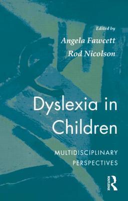 Dyslexia in Children: Multidisciplinary Perspectives
