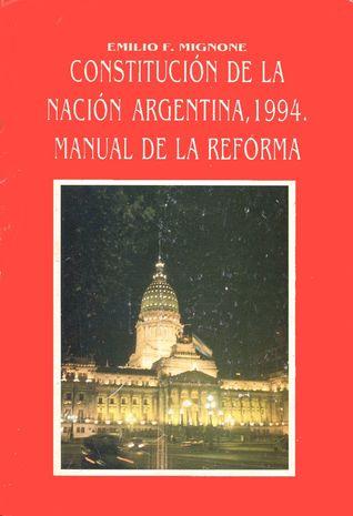 Constitución de la Nación Argentina, 1994: Manual de la Reforma