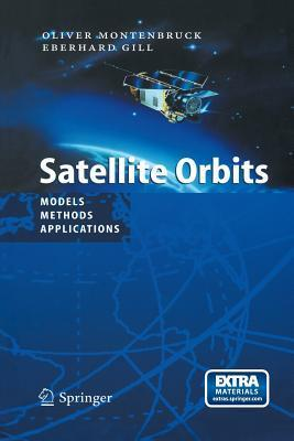 Satellite Orbits: Models, Methods and Applications