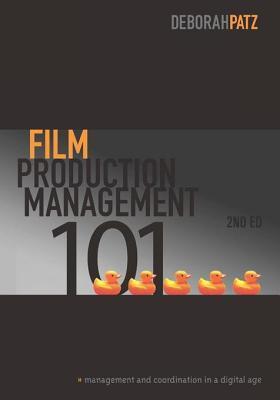 Film Production Management 101: Management & Coordination in a Digital Age