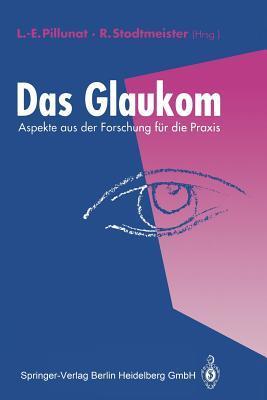 Das Glaukom: Aspekte Aus Der Forschung Fur Die Praxis