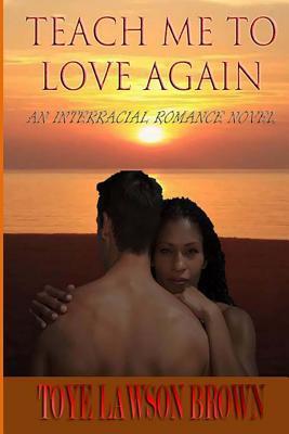 teach-me-to-love-again
