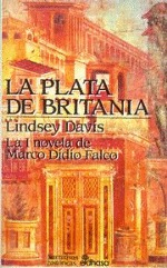 La plata de Britania (Marco Didio Falco, #1)