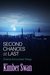 Second Chances at Last by Kimber Swan