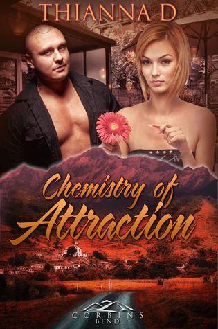 Chemistry of Attraction (Corbin's Bend Season Two, #1)