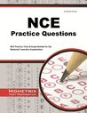 NCE Practice Questions: Practice Tests & Exam Review for the National Counselor Examination