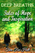 Deep Breaths Tales of Hope and Inspiration by Tara Fox Hall