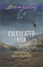 Calculated Risk by Heather Woodhaven