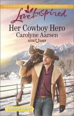 Her Cowboy Hero(Refuge Ranch 1)