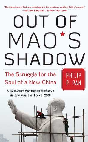 Out of Mao's Shadow by Philip P. Pan