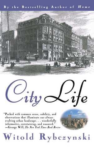 City Life by Witold Rybczynski