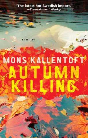 Autumn Killing(Malin Fors 3) - Mons Kallentoft