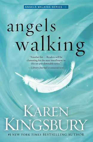 Angels Walking (Angels Walking, #1)
