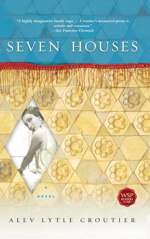 Seven Houses: A Novel