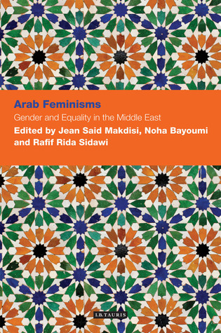 arab-feminisms-gender-and-equality-in-the-middle-east