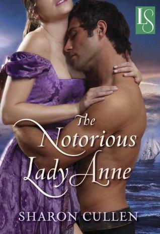 The Notorious Lady Anne (Secrets & Seduction, #1)