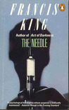 The Needle by Francis  King
