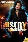 Misery Loves Company (Miss Misery, #3)