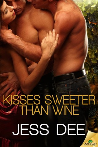 Kisses Sweeter Than Wine                  (Tastes of Seduction #3)