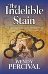 The Indelible Stain (Esme Quentin Mystery #2)