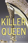 Download Killer Queen (Painted Faces, #2)