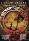 Burning Precinct Puerto Rico (Luis Gonzalo, #3)