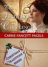 The Fruitcake Challenge by Carrie Fancett Pagels