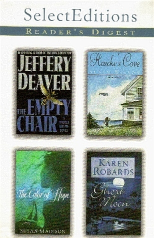 Reader's Digest Select Editions, Volume 251, 2000 #5: The Empty Chair / Hawke's Cove / The Color of Hope / Ghost Moon