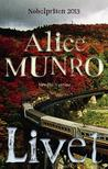 Livet by Alice Munro