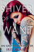 The Shiver of Want by Iris Blaire