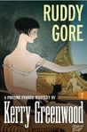 Ruddy Gore by Kerry Greenwood
