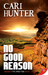 No Good Reason (The Dark Peak, #1)