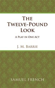 The Twelve-Pound Look: A Play in One Act