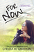 For Now (Rules of Love, #2) by Chelsea M. Cameron