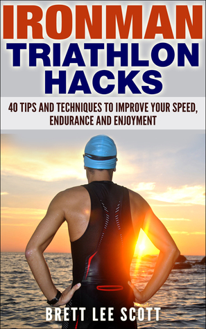 Ironman Triathlon Hacks