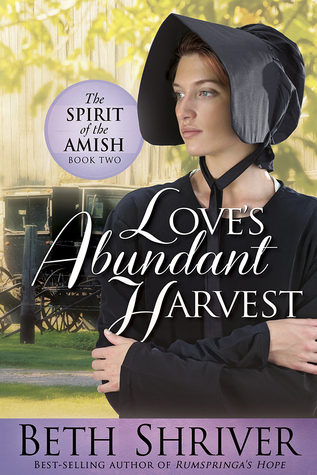Love's Abundant Harvest (Spirit of the Amish #2)