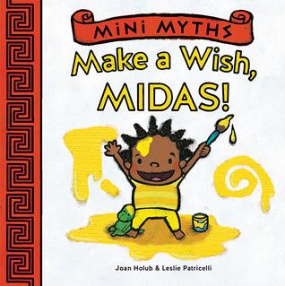 Mini Myths: Make a Wish, Midas!